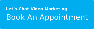 Let's Chat Video Marketing Book An Appointment